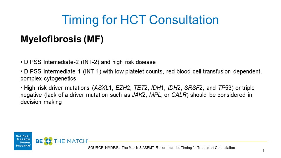 Myeloproliferative Neoplasms (MPN), Transplant Consultation Timing Guidelines